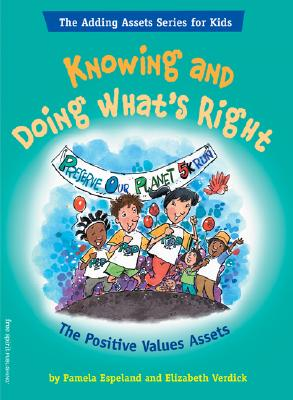 Knowing And Doing What's Right By Espeland, Pamela/ Verdick, Elizabeth
